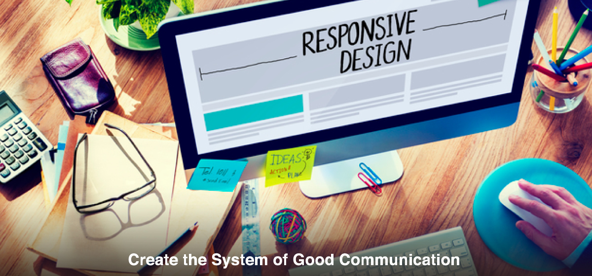 Create the System of Good Communication